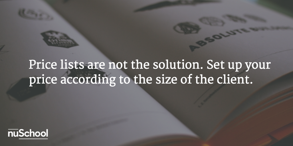 Price lists are not the solution. Set up your price according to the size of the client. - nuschool