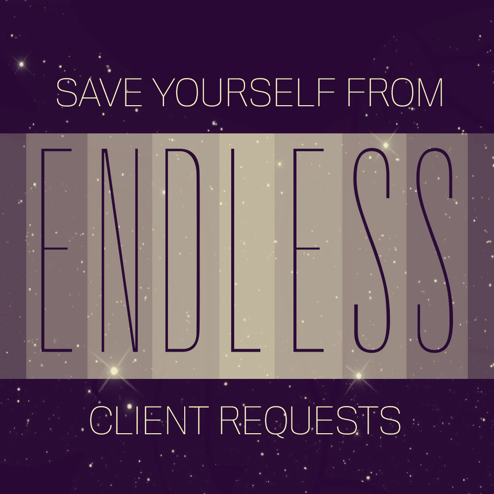 Save Yourself From Endless Client Requests