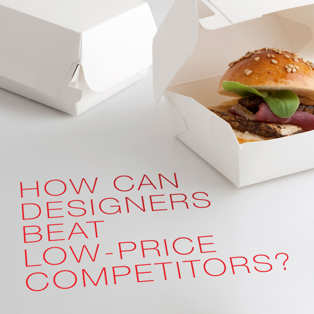 How can designers beat low-price competitors? nuschool