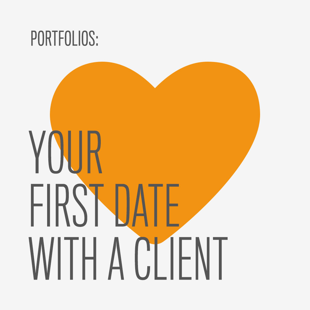 portfolios first date with your client nuschool