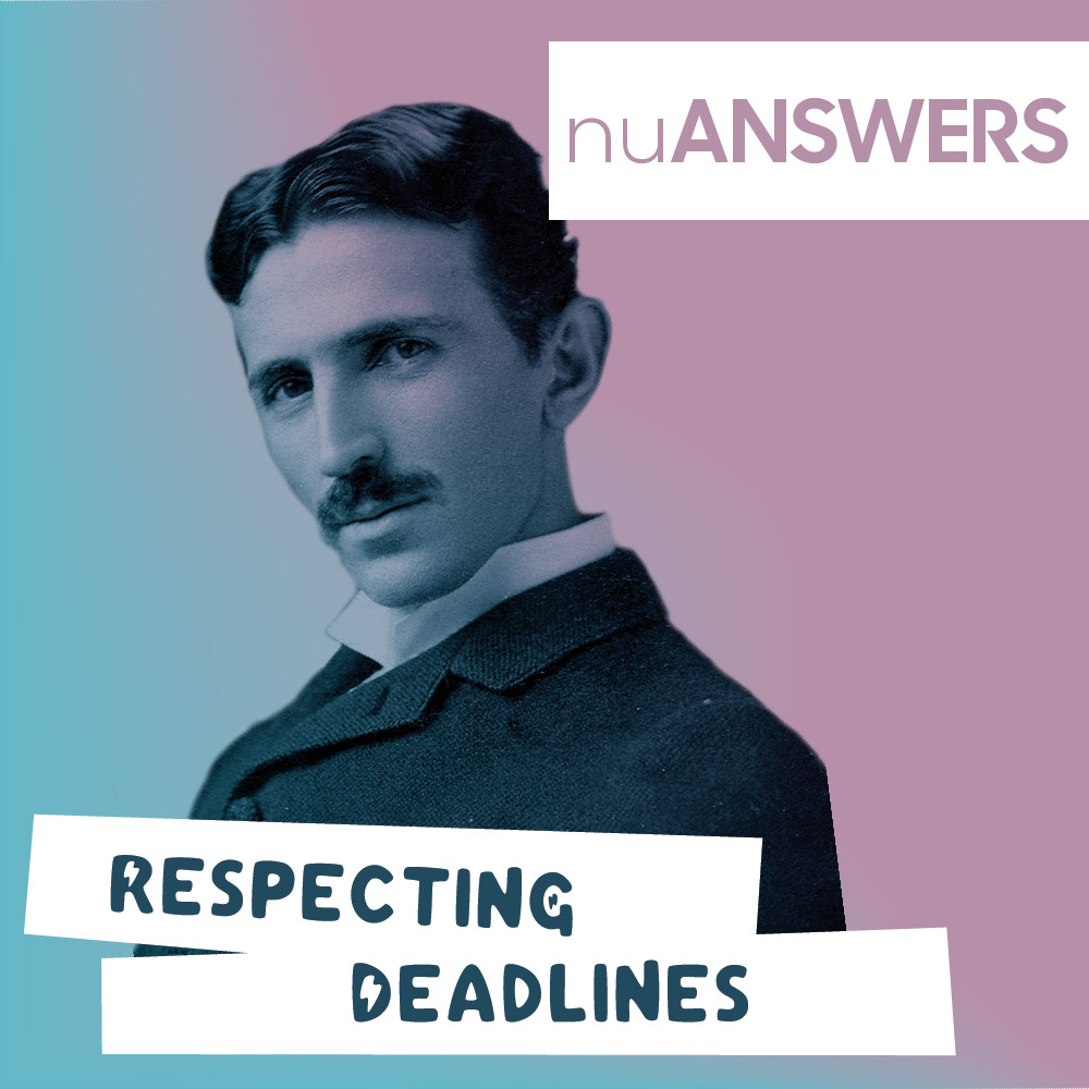 Client deadlines: how to make them respect it - nuANSWERS