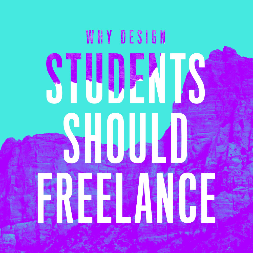 Why Design Students Should Freelance