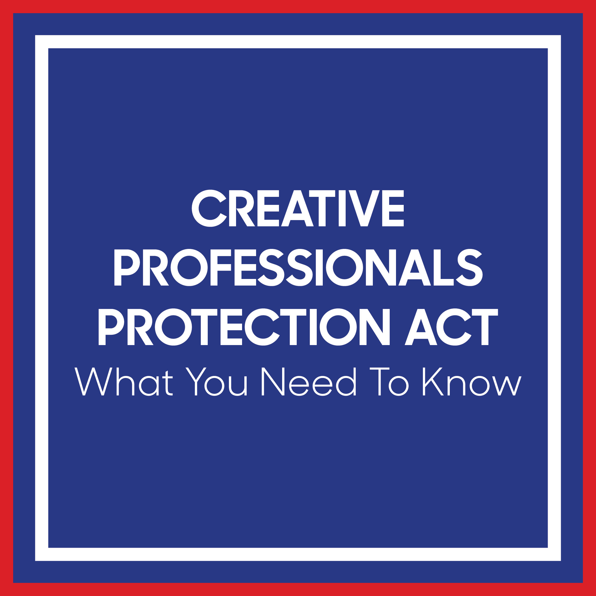 Freelance Creative Professionals Protection Act: What you need to know - nuschool