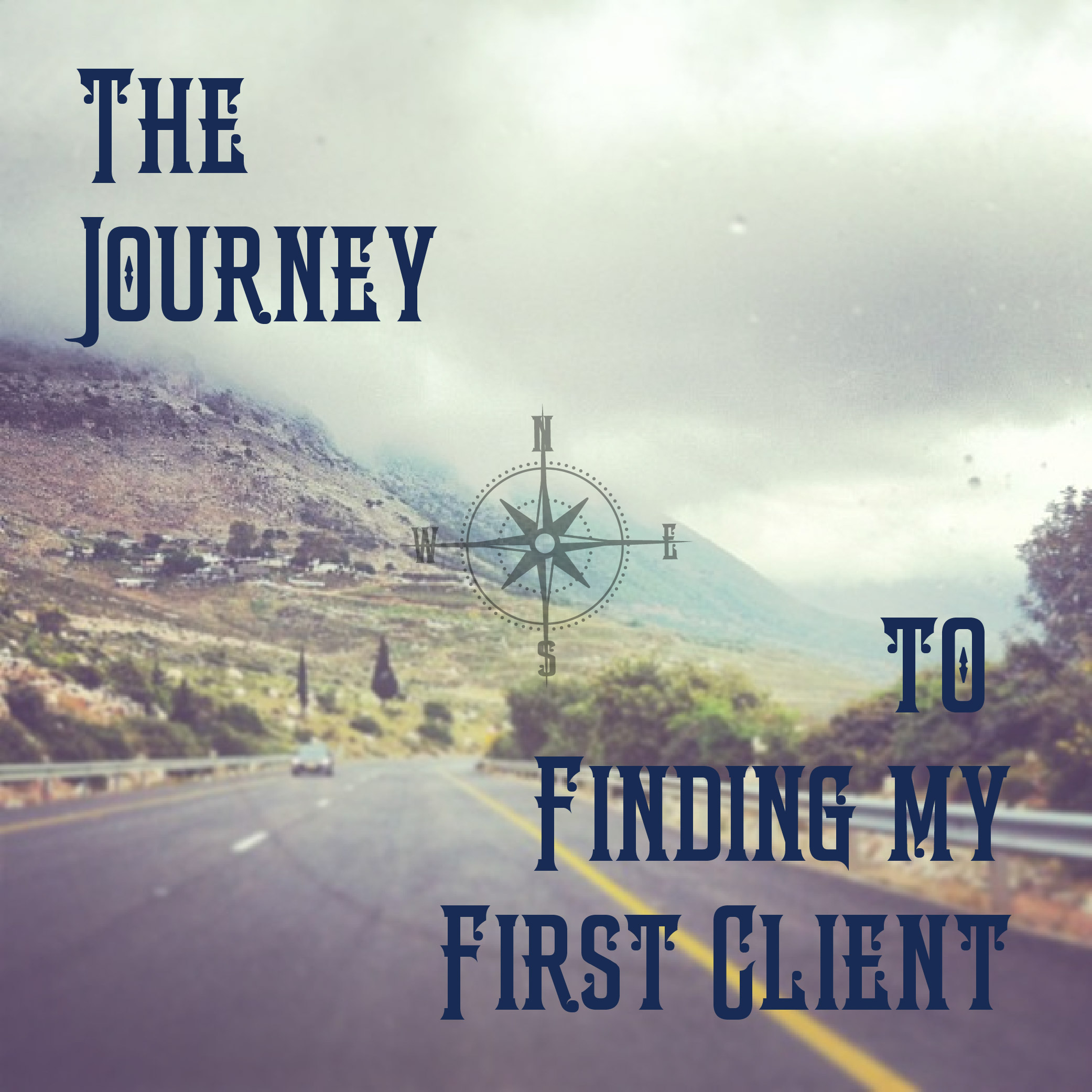 The Journey to Finding My First Client - nuschool