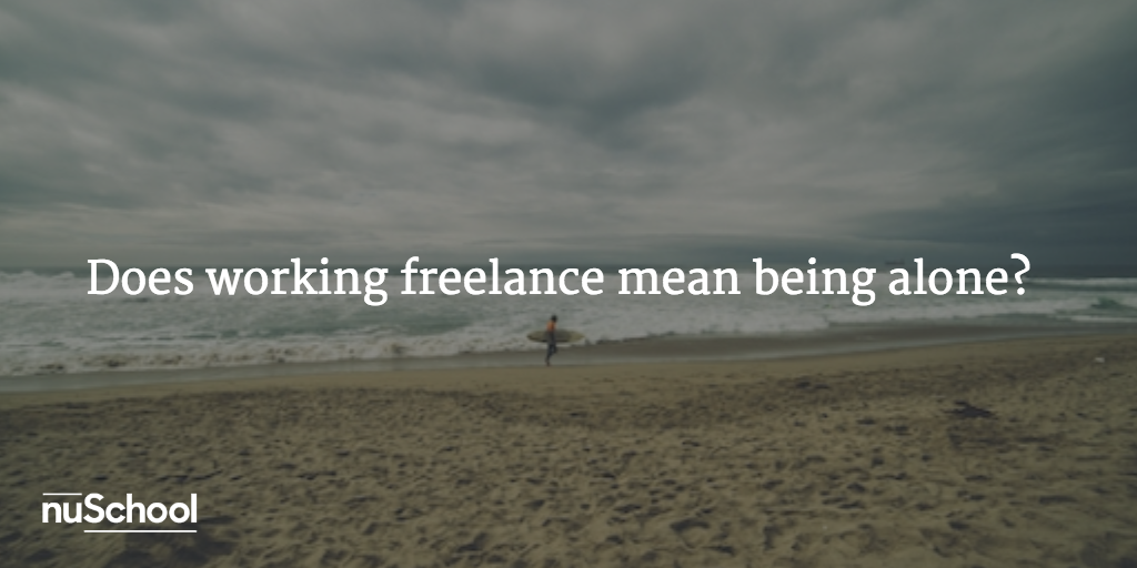Does working freelance mean working alone? - nuschool
