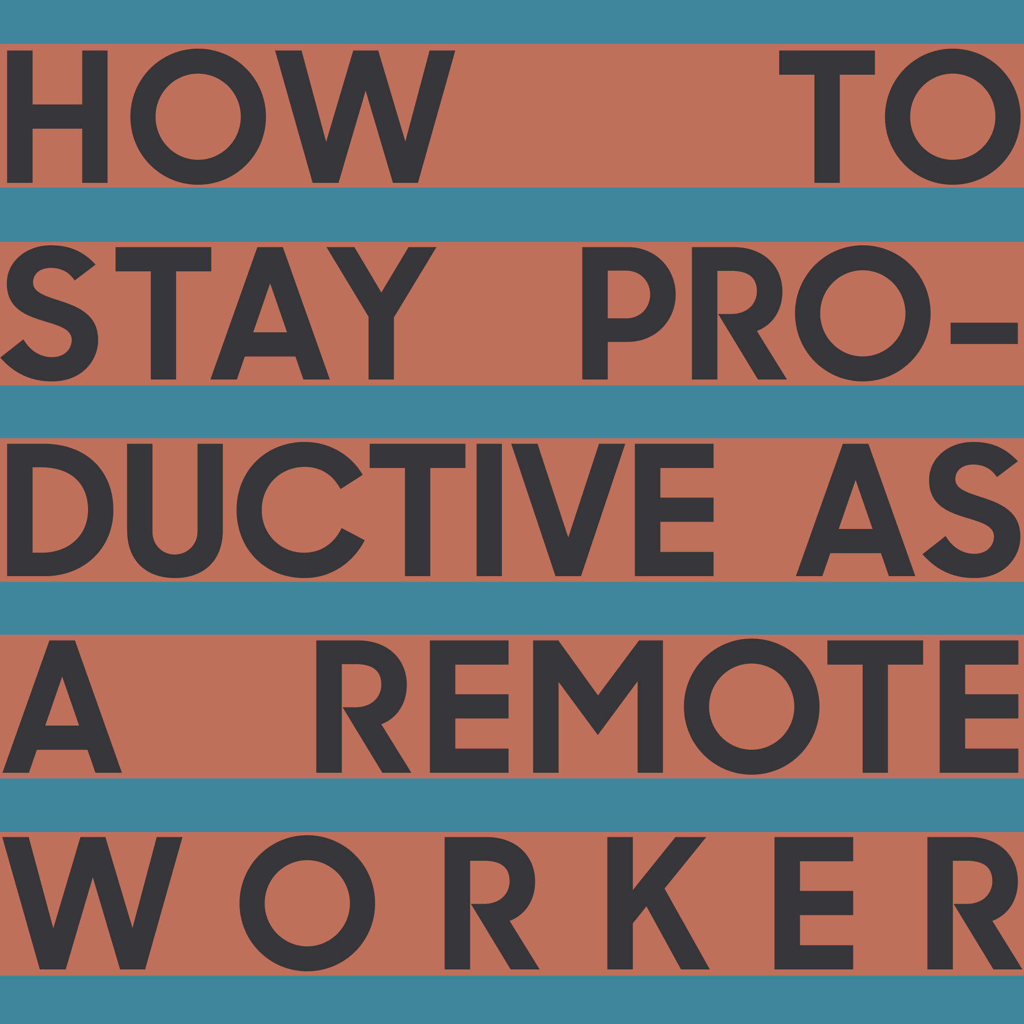 How to Stay Productive as a Remote Worker - nuschool