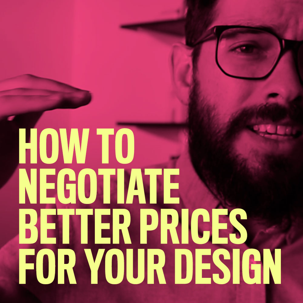 How to negotiate better prices for your design nuschol