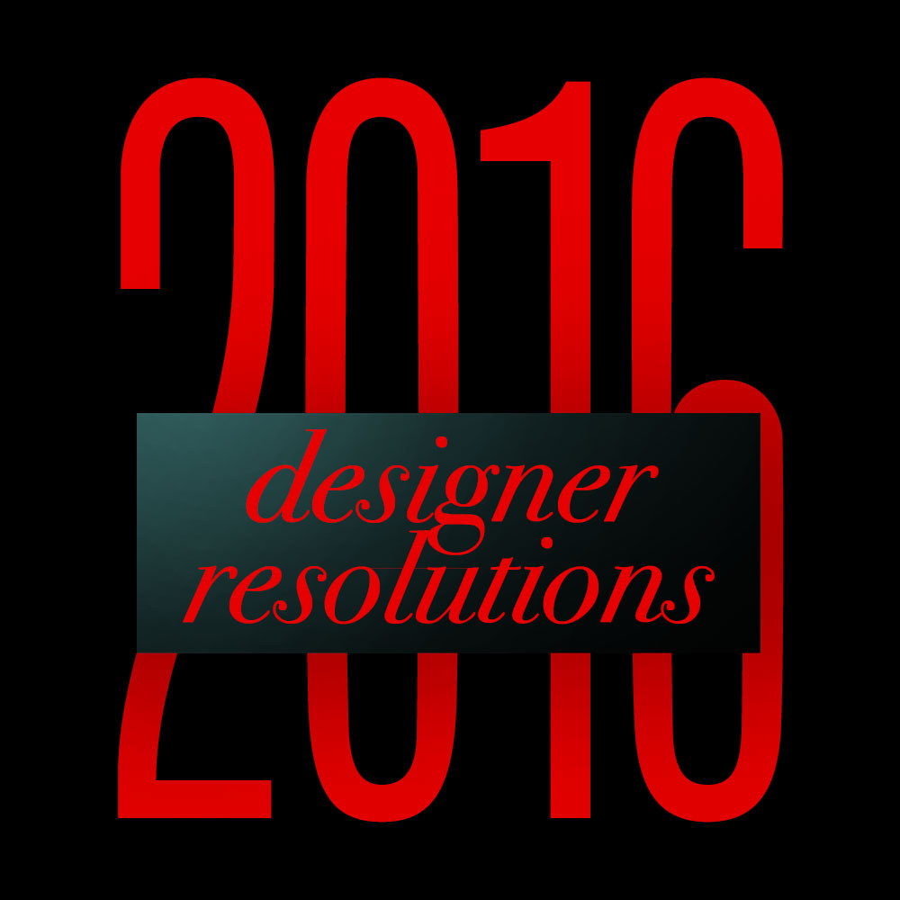 2016 Designer Resolutions