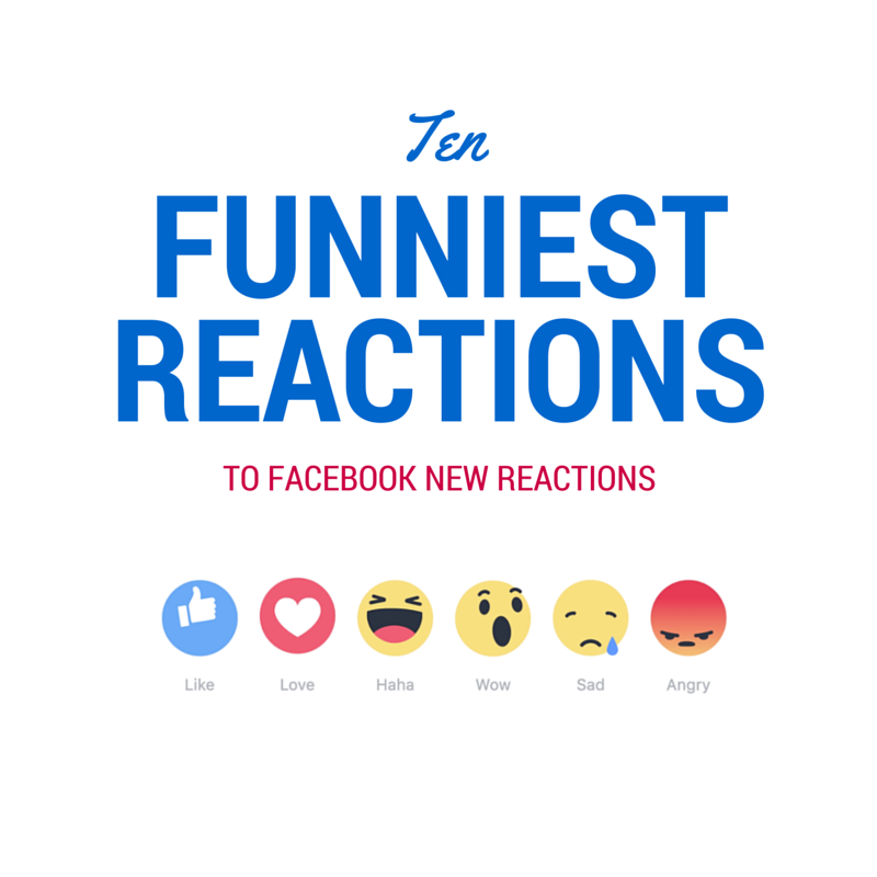 10 FUNNIEST reactions to Facebook new reactions