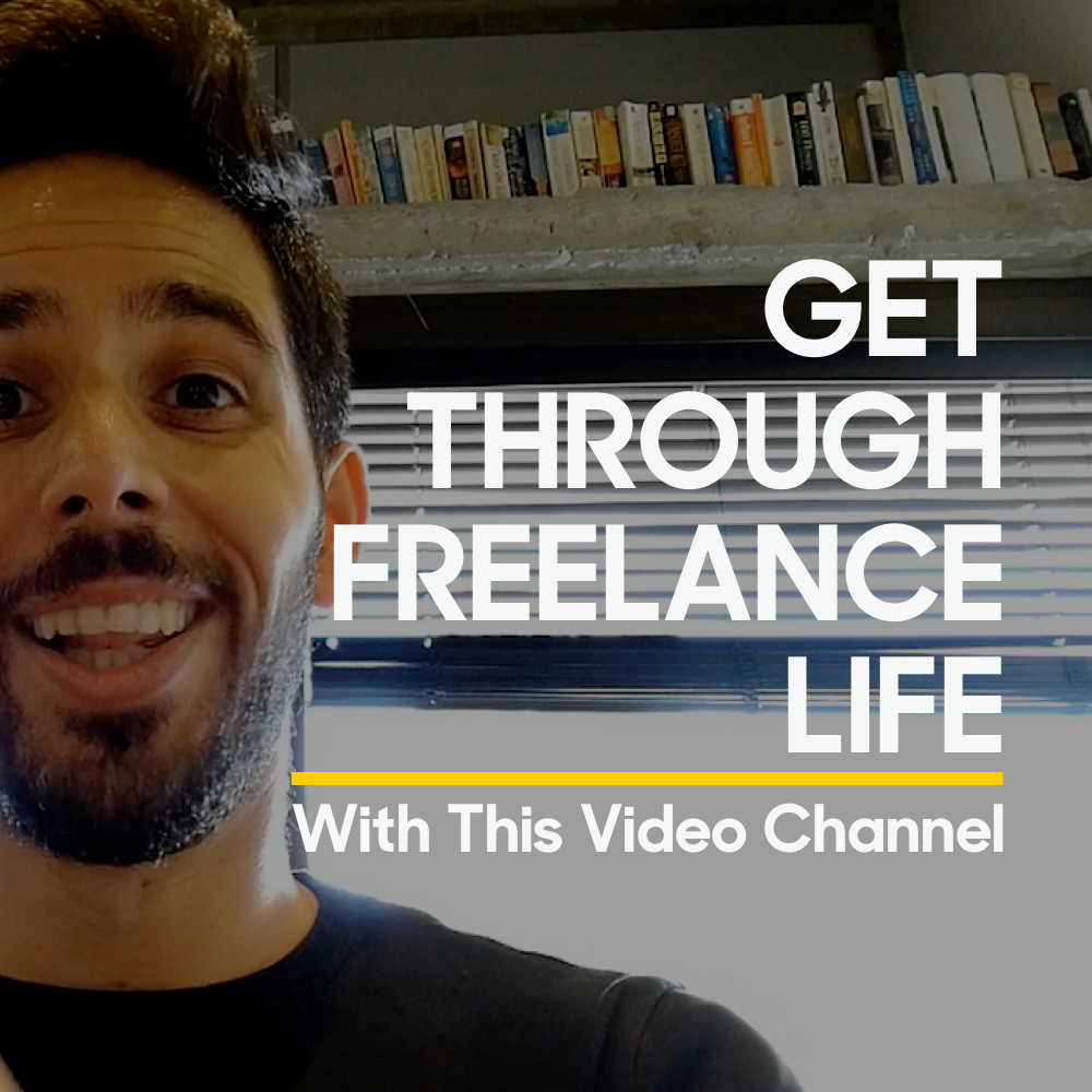 get through freelance life with this video channel