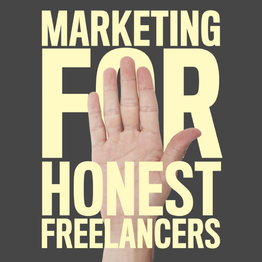 marketing for honest freelancers free ebook